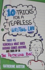 10 Tricks for a Fearless Writing Life slide show